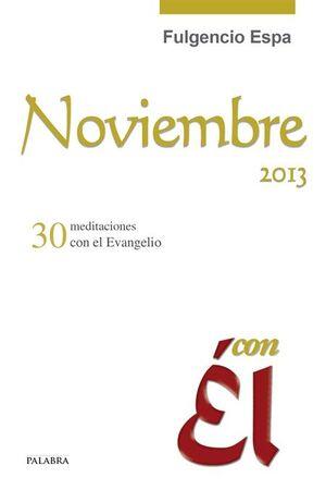 NOVIEMBRE 2013, CON ÉL