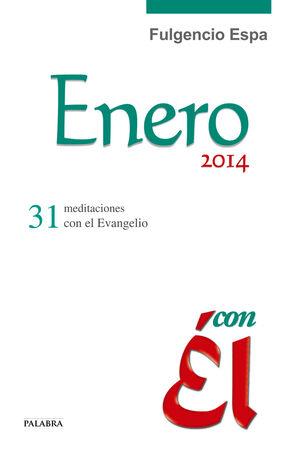 ENERO 2014, CON ÉL