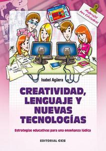 CREATIVIDAD, LENGUAJE Y NUEVAS TECNOLOGÍAS