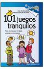 101 JUEGOS TRANQUILOS