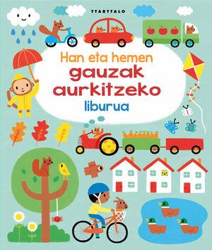 HAN ETA HEMEN GAUZAK AURKITZEKO LIBURUA
