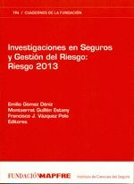 INVESTIGACIONES EN SEGUROS Y GESTIÓN DEL RIESGO