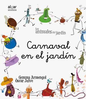 ANIMALES DEL JADIN- 11.CARNAVAL EN EL JARDIN.MINUSCULA.ALGAR-INF