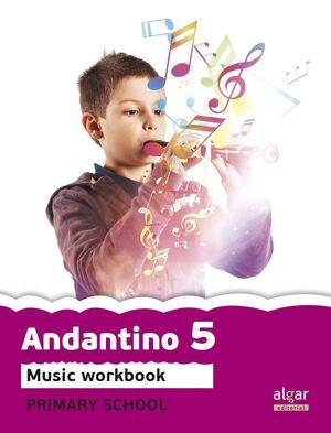 PROYECTO FARO, ANDANTINO, MUSIC, 5 EDUCACIÓN PRIMARIA, 3 CICLE. WORKBOOK