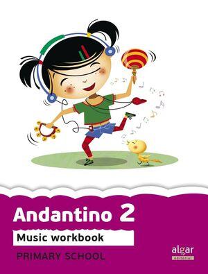 PROYECTO FARO, ANDANTINO, MUSIC, 2 EDUCACIÓN PRIMARIA. WORKBOOK