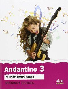 PROYECTO FARO, ANDANTINO, MUSIC, 3 EDUCACIÓN PRIMARIA. WORKBOOK