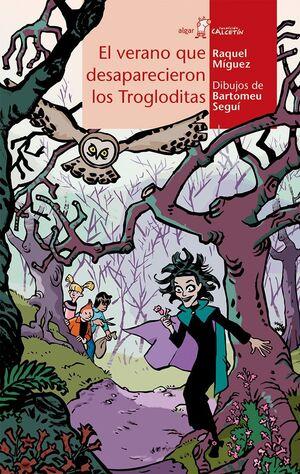VERANO QUE DESAPARECIERON LOS TROGLODITAS, EL.CALCETIN-86.ALGAR-INF