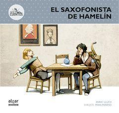 EL SAXOFONISTA DE HAMELIN