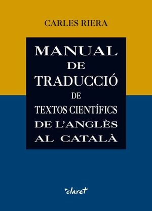 MANUAL DE TRADUCCIÓ DE TEXTOS CIENTÍFICS DE L'ANGLÈS AL CATALÀ