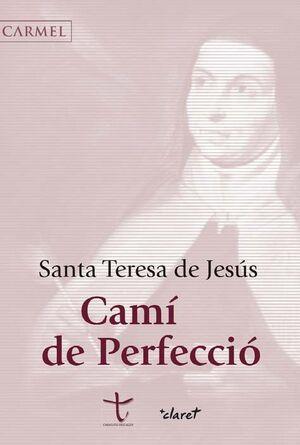CAMI DE PERFECCIÓ