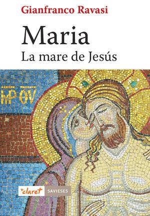 MARIA. LA MARE DE JESÚS