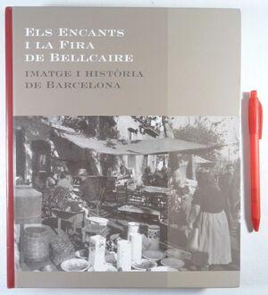 ELS ENCANTS I LA FIRA DE BELLCAIRE