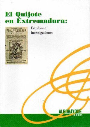 QUIJOTE EN EXTREMADURA,EL