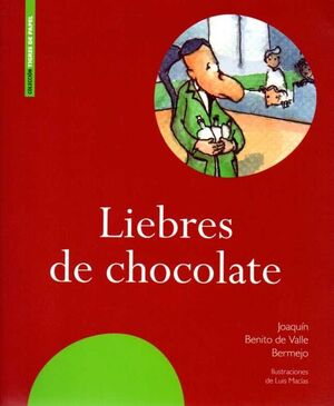 LIEBRES DE CHOCOLATE