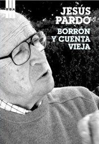 BORRON Y CUENTA VIEJA.RBA-BIOGRAFIAS Y MEMORIA-RUST