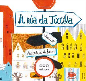 A RUA DA TIXOLA (G) (CARTONE)
