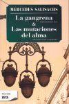 GANGRENA,LA / LAS MUTACIONES DEL ALMA-ZETA BOLS-FICCION-2
