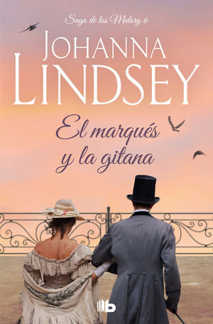 EL MARQUES Y LA GITANA (SAGA DE LOS MALORY 6)