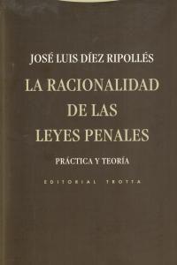 LA RACIONALIDAD DE LAS LEYES PENALES