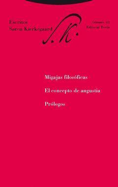 MIGAJAS FILOSOFICAS. EL CONCEPTO DE ANGUSTIA. PROLOGOS