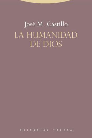 HUMANIDAD DE DIOS,LA.TROTTA-RUST