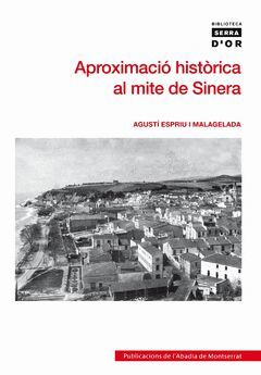 APROXIMACIO HISTORICA AL MITE DE SINERA