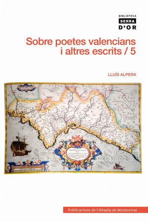 SOBRE POETES VALENCIANS I ALTRES ESCRITS, VOL. 5