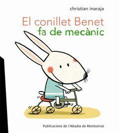 EL CONILLET BENET FA DE MECÀNIC