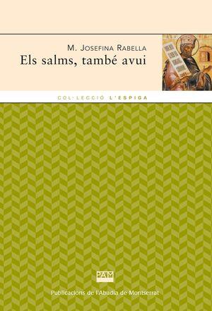 ELS SALMS, TAMBÉ AVUI