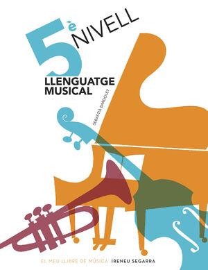 LLENGUATGE MUSICAL, 5È NIVELL