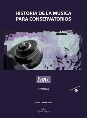 HISTORIA DE LA MUSICA PARA CONSERVATORIO