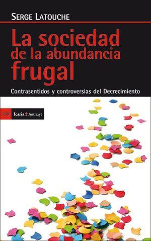 SOCIEDAD  DE LA ABUNDANCIA FRUGAL,LA.ICARIA