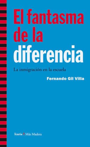 FANTASMA DE LA DIFERENCIA,EL. ICARIA-MAS MADERA-RUST