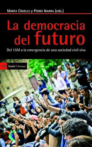 DEMOCRACIA DEL FUTURO, LA. ICARIA-390
