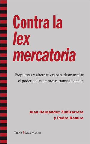 CONTRA LA LEX MERCATORIA