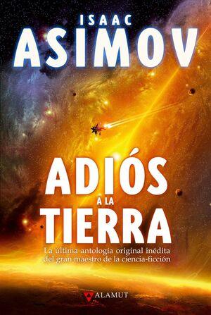 ADIOS A LA TIERRA.ALAMUT-RUST