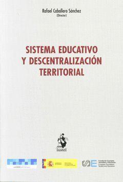 SISTEMA EDUCATIVO Y DESCENTRALIZACIÓN TERRITORIAL
