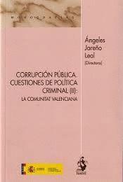 CORRUPCIÓN PÚBLICA: CUESTIONES DE POLÍTICA CRIMINA