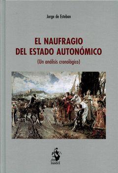 NAUFRAGIO DEL ESTADO AUTONÓMICO