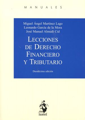 LECCIONES DE DERECHO FINANCIERO Y TRIBUTARIO