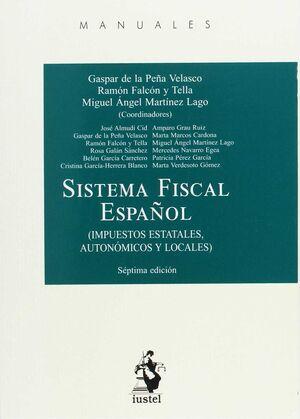 SISTEMA FISCAL ESPAÑOL (IMPUESTOS ESTATALES, AUTONÓMICOS Y LOCALES)