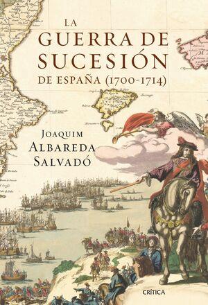 GUERRA DE SUCESIÓN DE ESPAÑA,LA (1700-1714). CRITICA-RUST