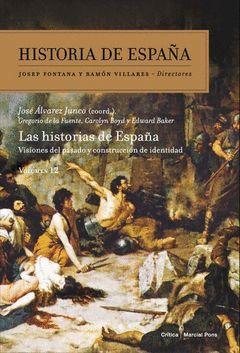 VISIONES DEL PASADO Y CONSTRUCCION DE IDENTIDAD.HISTORIA DE ESPAÑA VOL-012.CRITICA-DURA
