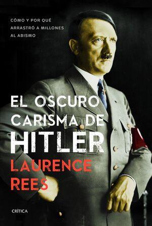 OSCURO CARISMA DE HITLER,EL. CRITICA-DURA