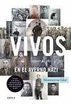 VIVOS EN EL AVERNO NAZI.CRITICA-DURA