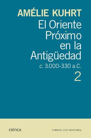 ORIENTE PRÓXIMO EN LA ANTIGÜEDAD,EL VOL-2- CRITICA