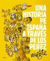 UNA HISTORIA DE ESPAÑA TRAVES  LOS PEREZ.CRITICA-DURA
