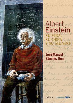 ALBERT EINSTEIN: SU VIDA, SU OBRA Y SU MUNDO.CRITICA-DURA