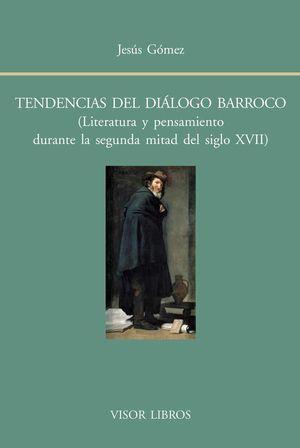 TENDENCIAS DEL DIÁLOGO BARROCO