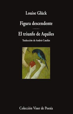 FIGURA DESCENDENTE. EL TRIUNFO DE AQUILES